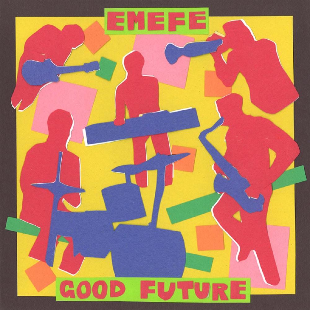 Good Future (2012) - Emefe