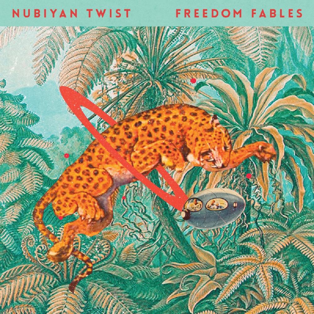 Nubiyan Twist - Freedom Fables Album